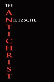 The Antichrist, Friedrich Nietzsche
