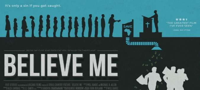 Believe Me movie, Christopher McDonald, Lecrae, and Nick Offerman