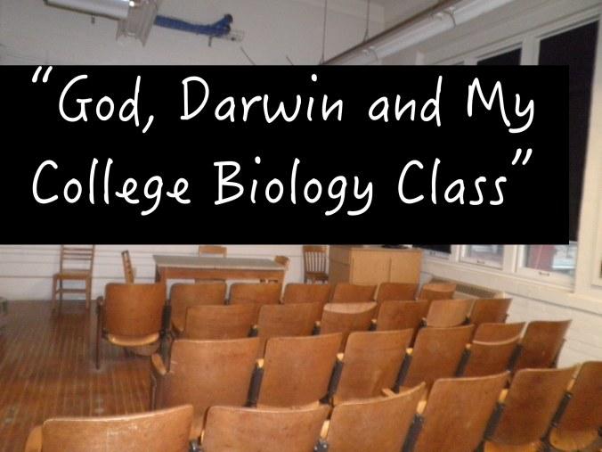 God, Darwin, & College