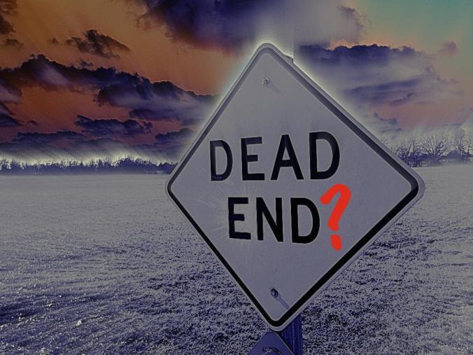 Dead End?