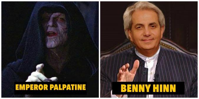 Benny Hinn as Emperor Palpatine.