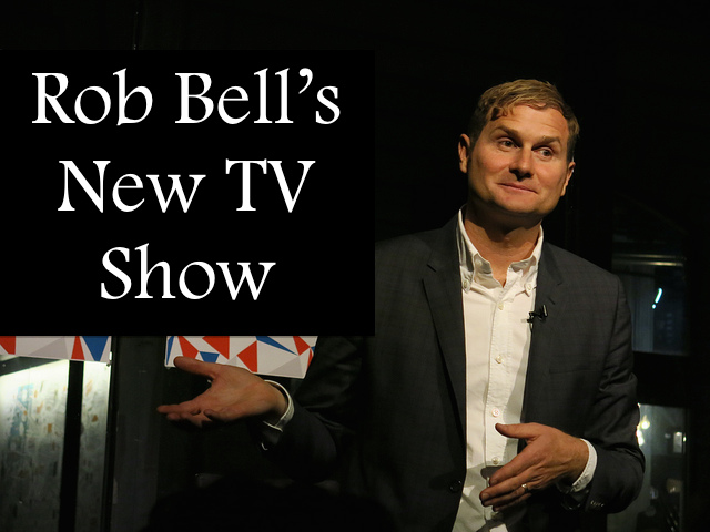 Rob Bell TV Show