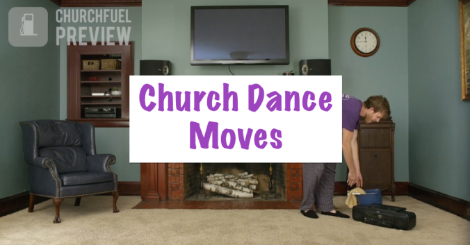 Church Dance Moves